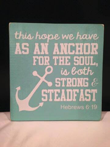 This Hope We Have as an Anchor