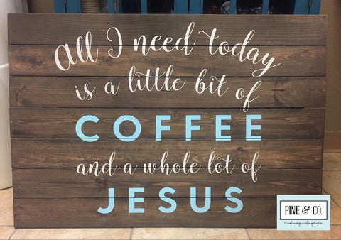 All I need is a little bit of Coffee and a whole lot of Jesus