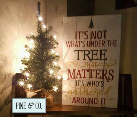 It's Not What's Under the Tree