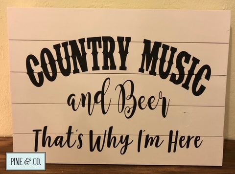 Country Music and Beer
