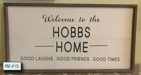 Personalized Welcome Home