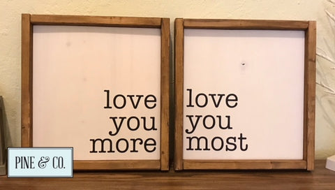 Love You More/Most