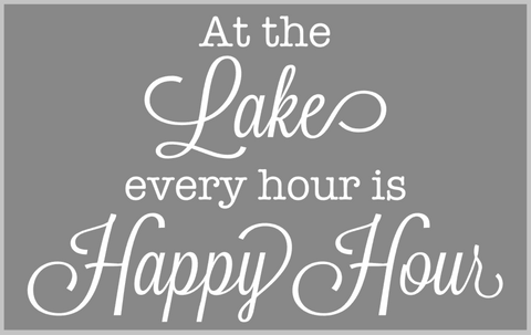 At the Lake Every Hour is Happy Hour