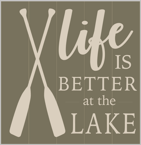 Life is Better at the Lake (w/Oars)