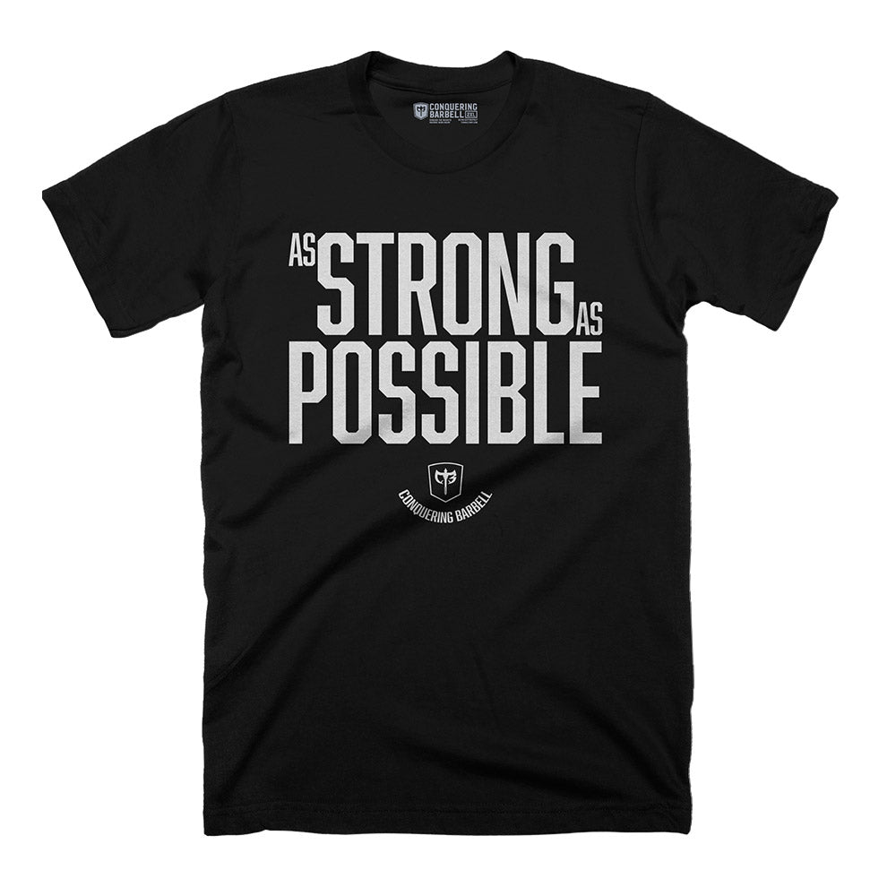 As Strong As Possible - on Black tee