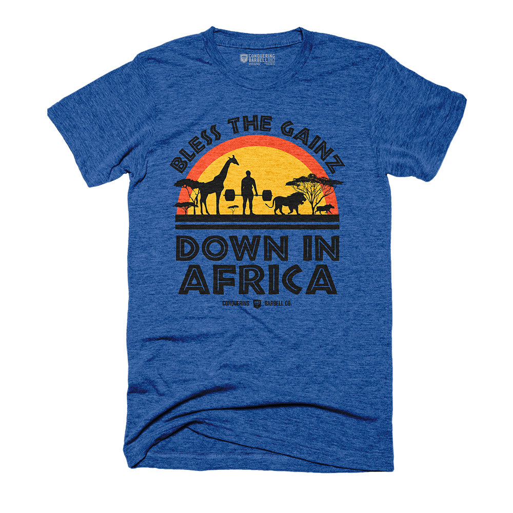 Bless the Gainz down in Africa - on Royal Blue Tee