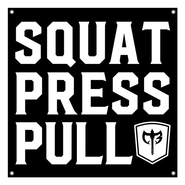 Squat.Press.Pull. - 4'x4' Gym Banner