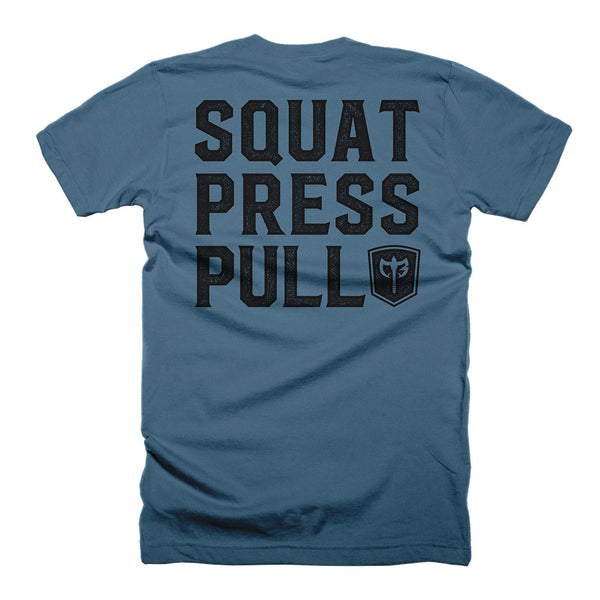 Squat.Press.Pull. on Steel Blue Tee