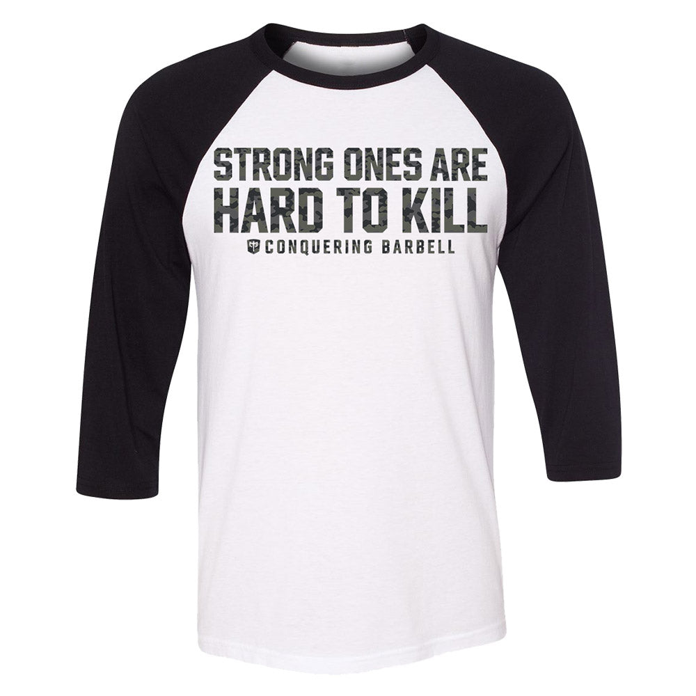 Strong Ones are Hard to Kill - Black Camo on 3/4 Sleeves White/Black Raglan