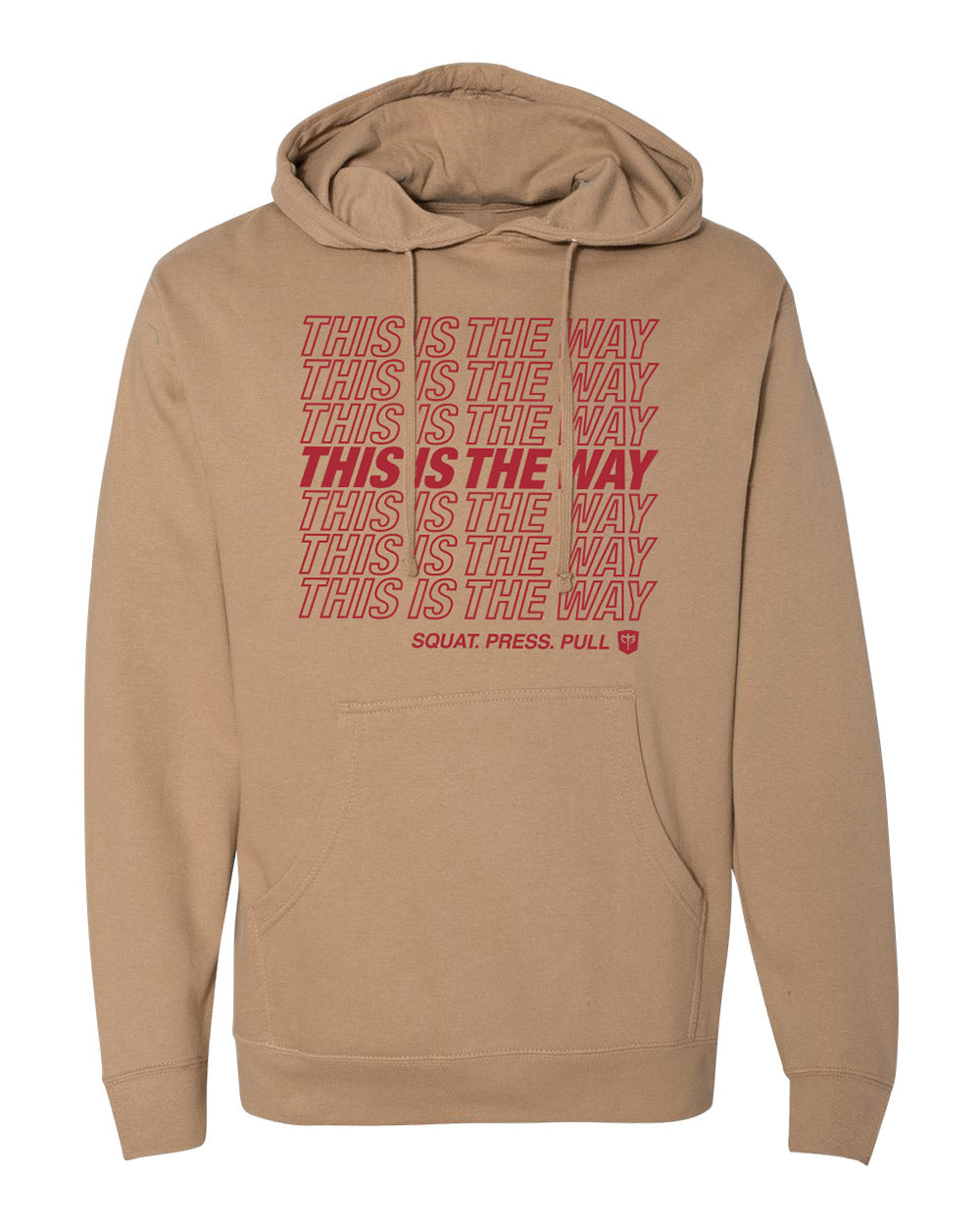 THIS IS THE WAY - on Sand Pullover Hoodie