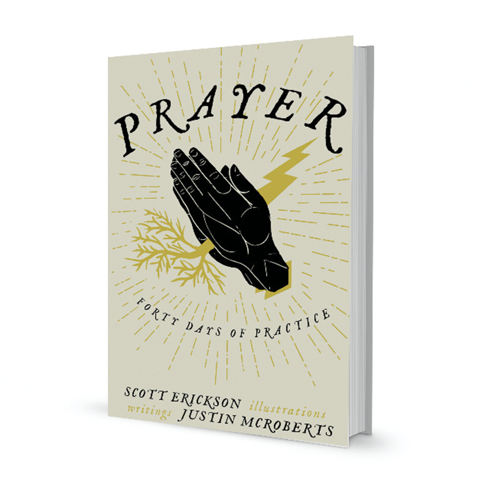 """Prayer: 40 Days of Practice"" softcover book"