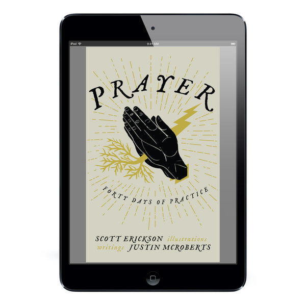 """Prayer: 40 Days of Practice"" Digital Download"