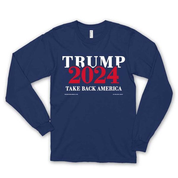 Trump 2024 Long Sleeve T-shirt