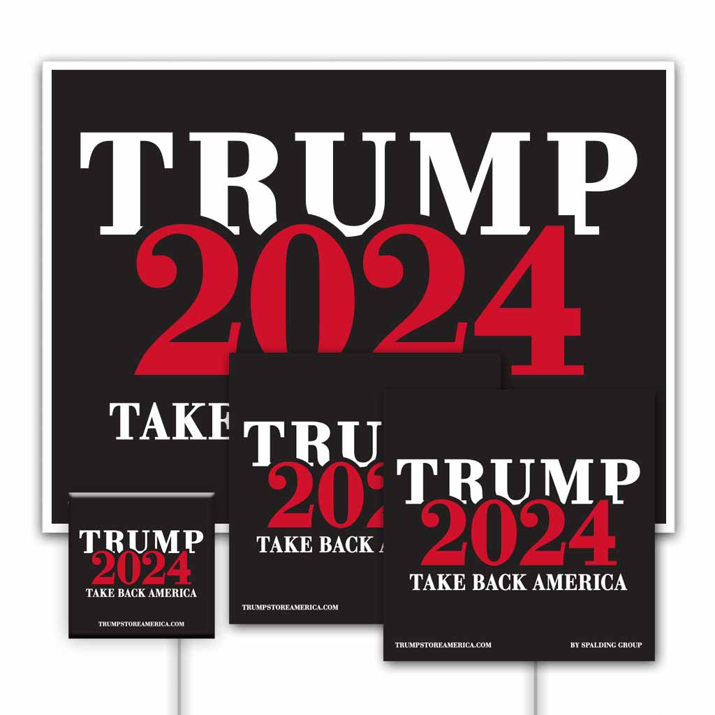 Trump 2024 Yard Sign Kit - Take Back America