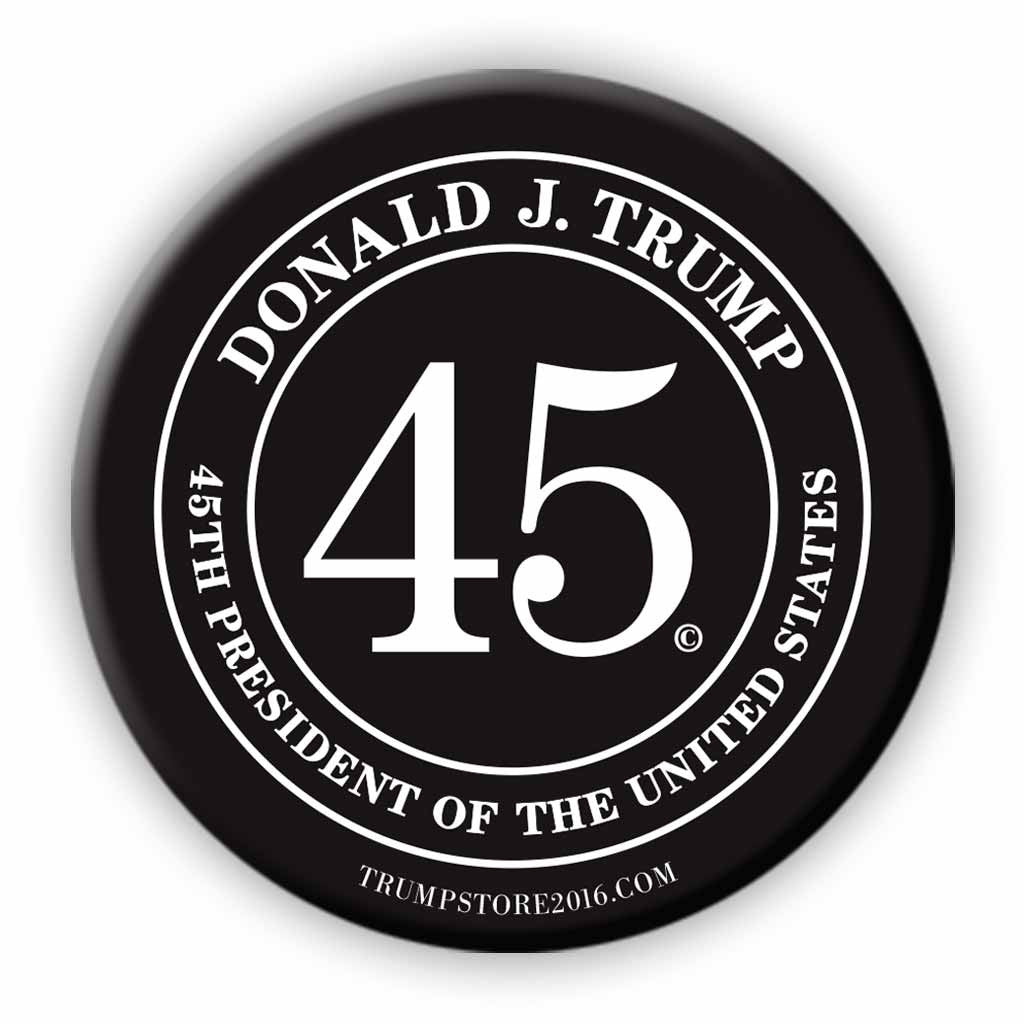 Donald Trump 45th President Button - Black