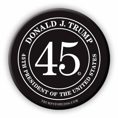 Donald Trump Button - 45th President