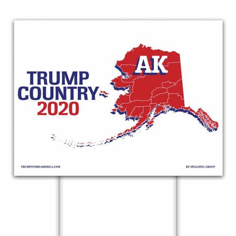 Alaska is Trump Country 2020 – Yard/Rally Sign