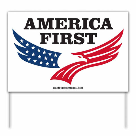Trump 2020 Yard Sign - America First