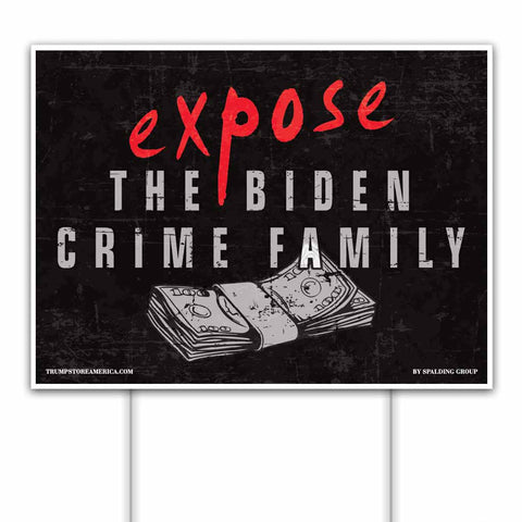 Trump 2020 Yard Sign - Biden Crime Family