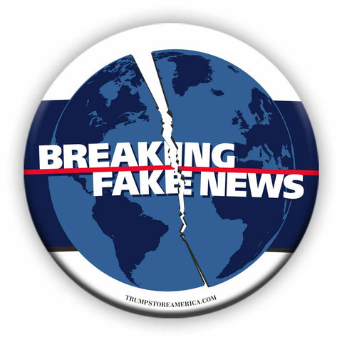 Trump Button - Breaking Fake News