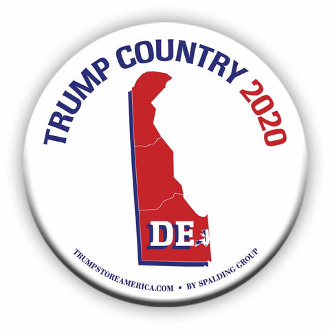 "Delaware is Trump Country 2020 – 3"" Round Button"