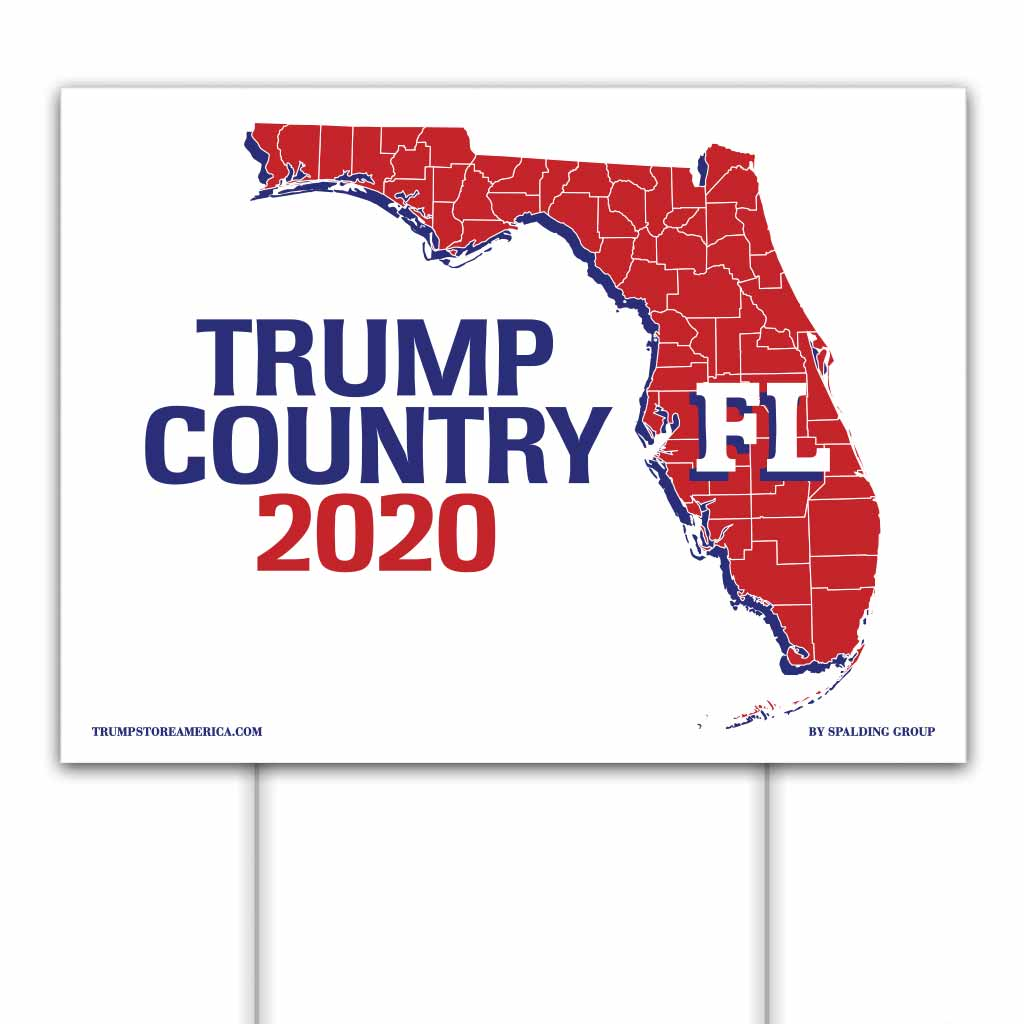 Florida is Trump Country 2020 – Yard/Rally Sign
