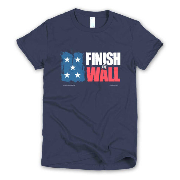 Finish The Wall Women's Cut T-shirt
