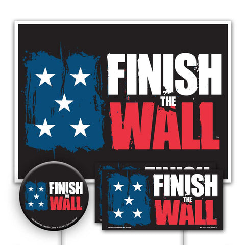 Yard Sign Kit - Finish The Wall