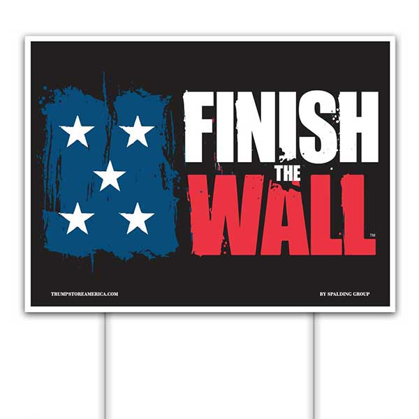 Trump 2020 Yard Sign - Finish the Wall
