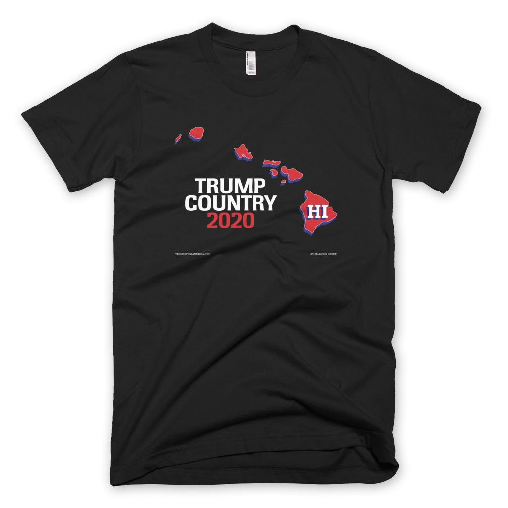 Hawaii is Trump Country T-shirt