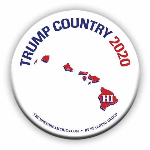 "Hawaii is Trump Country 2020 – 3"" Round Button"