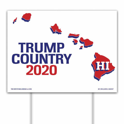 Hawaii is Trump Country 2020 – Yard/Rally Sign