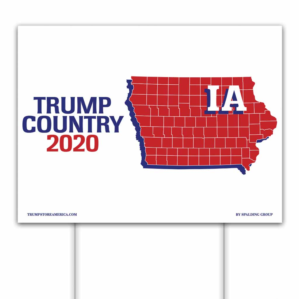 Iowa is Trump Country 2020 – Yard/Rally Sign