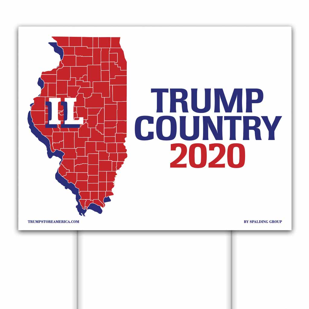 Illinois is Trump Country 2020 – Yard/Rally Sign