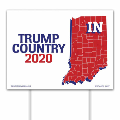 Indiana is Trump Country 2020 – Yard/Rally Sign