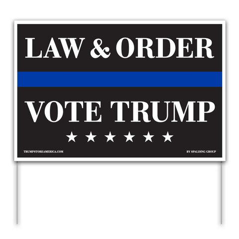 Trump 2020 Yard Sign - Law and Order