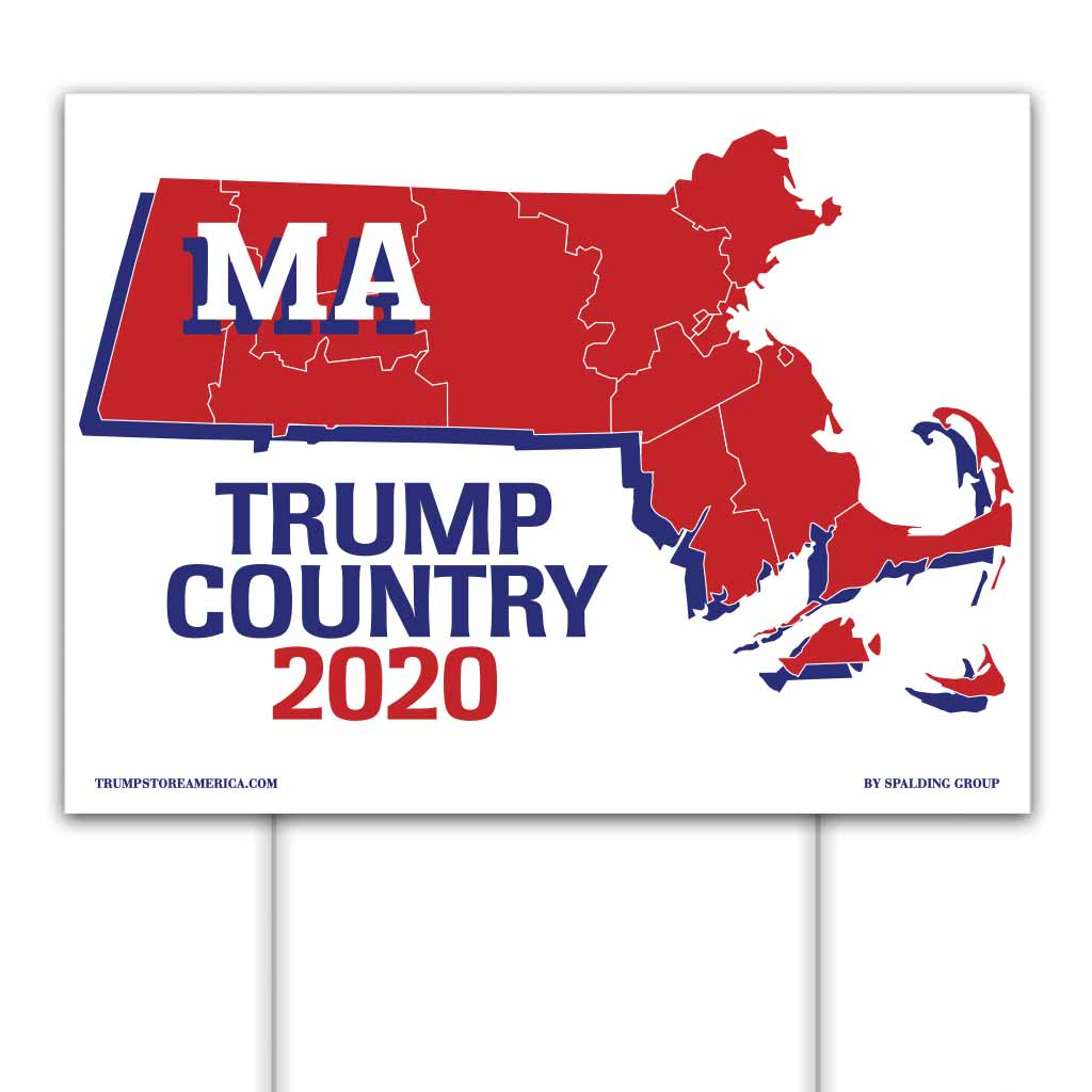 Massachusetts is Trump Country 2020 – Yard/Rally Sign