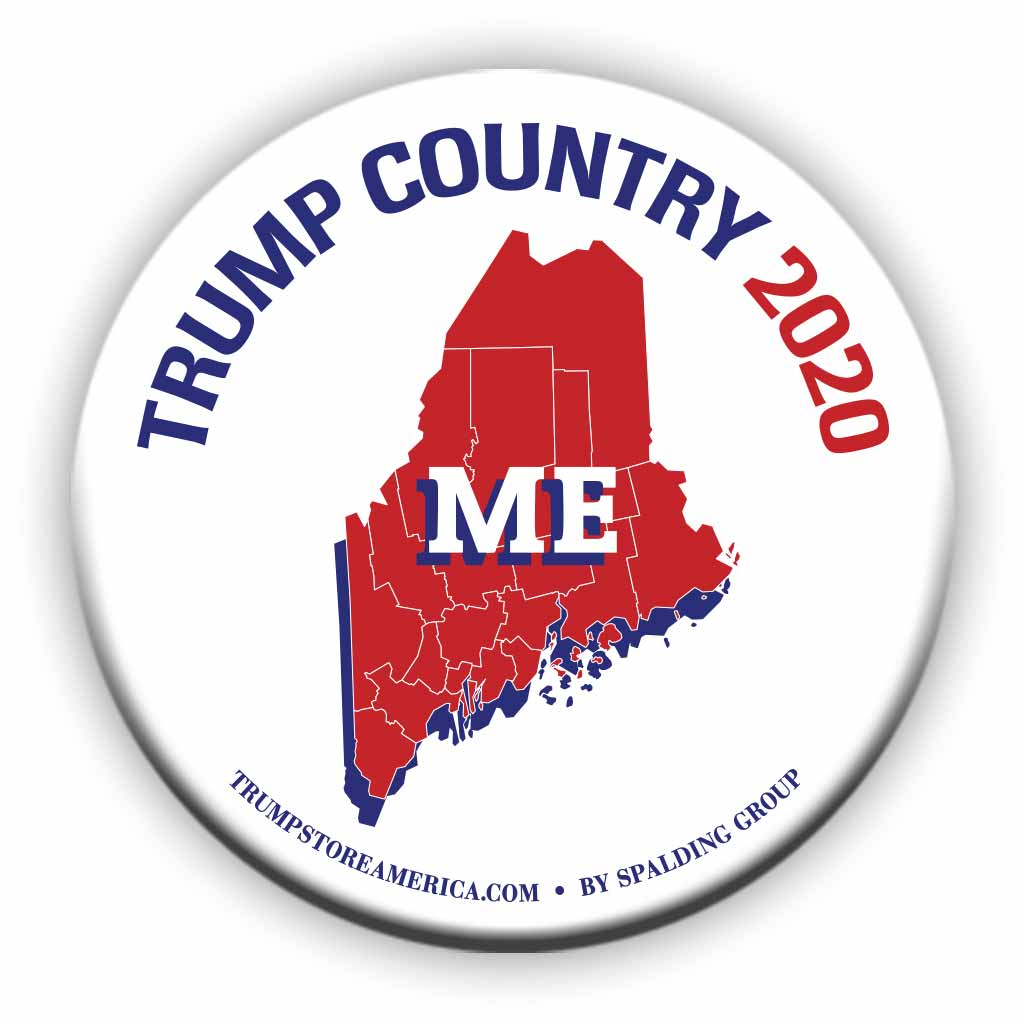 "Maine is Trump Country 2020 – 3"" Round Button"