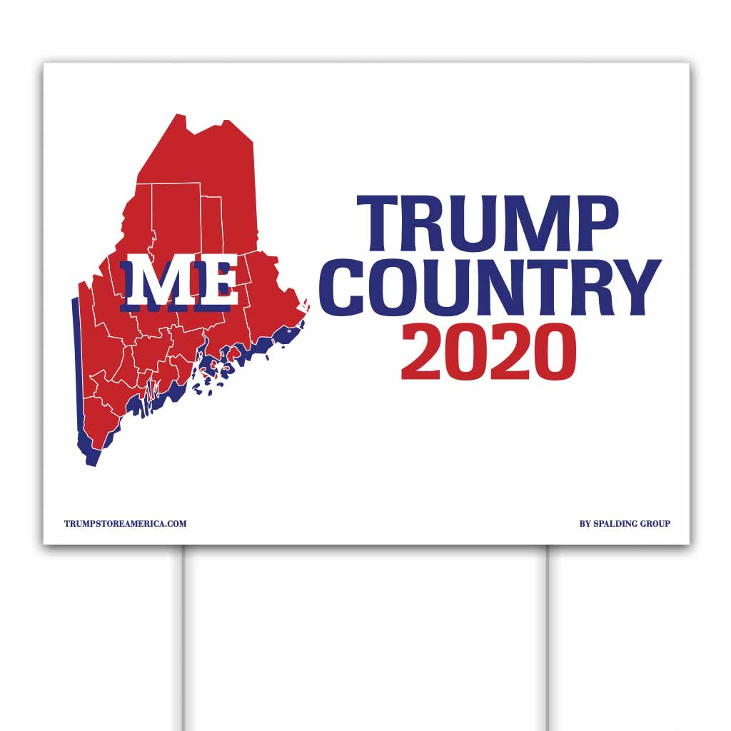 Maine is Trump Country 2020 – Yard/Rally Sign