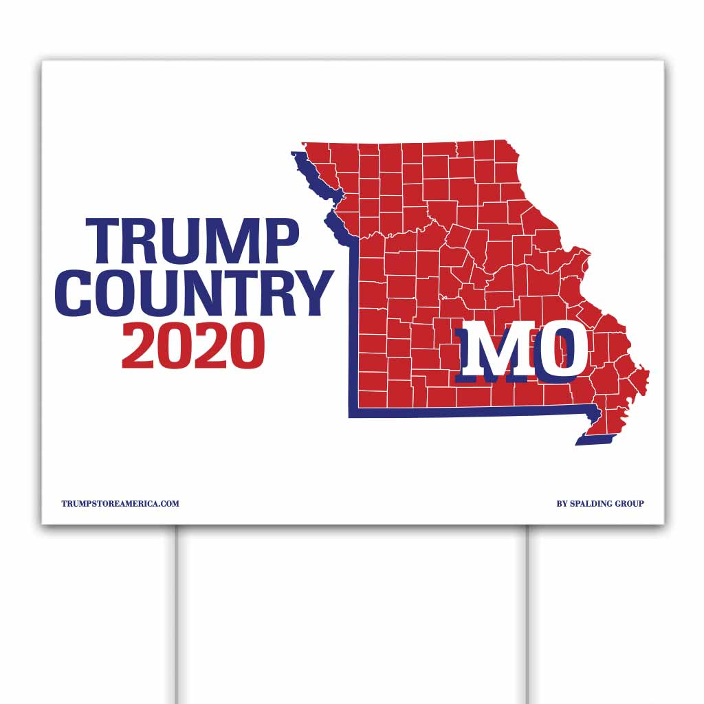 Missouri is Trump Country 2020 – Yard/Rally Sign