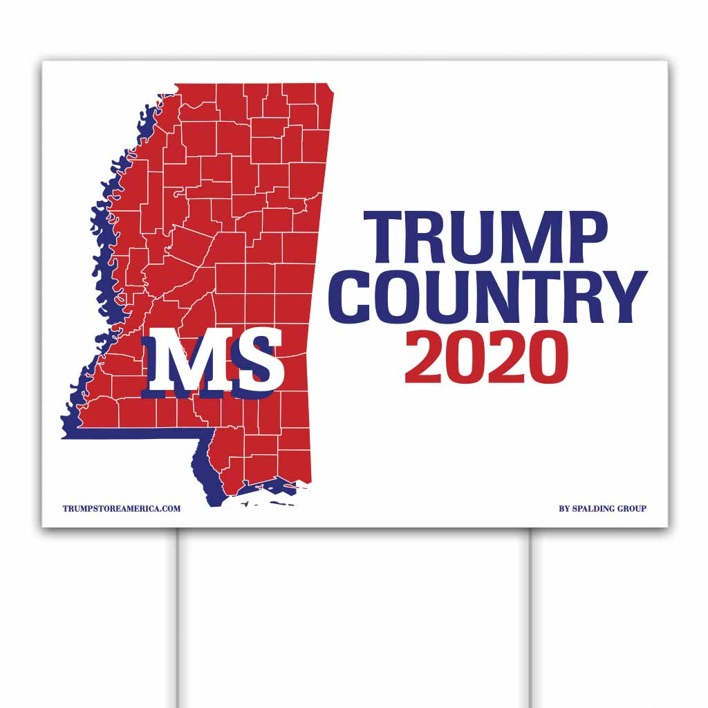 Mississippi is Trump Country 2020 – Yard/Rally Sign