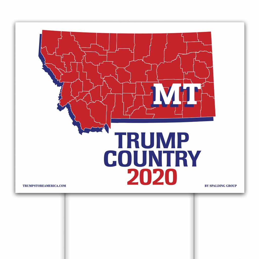 Montana is Trump Country 2020 – Yard/Rally Sign