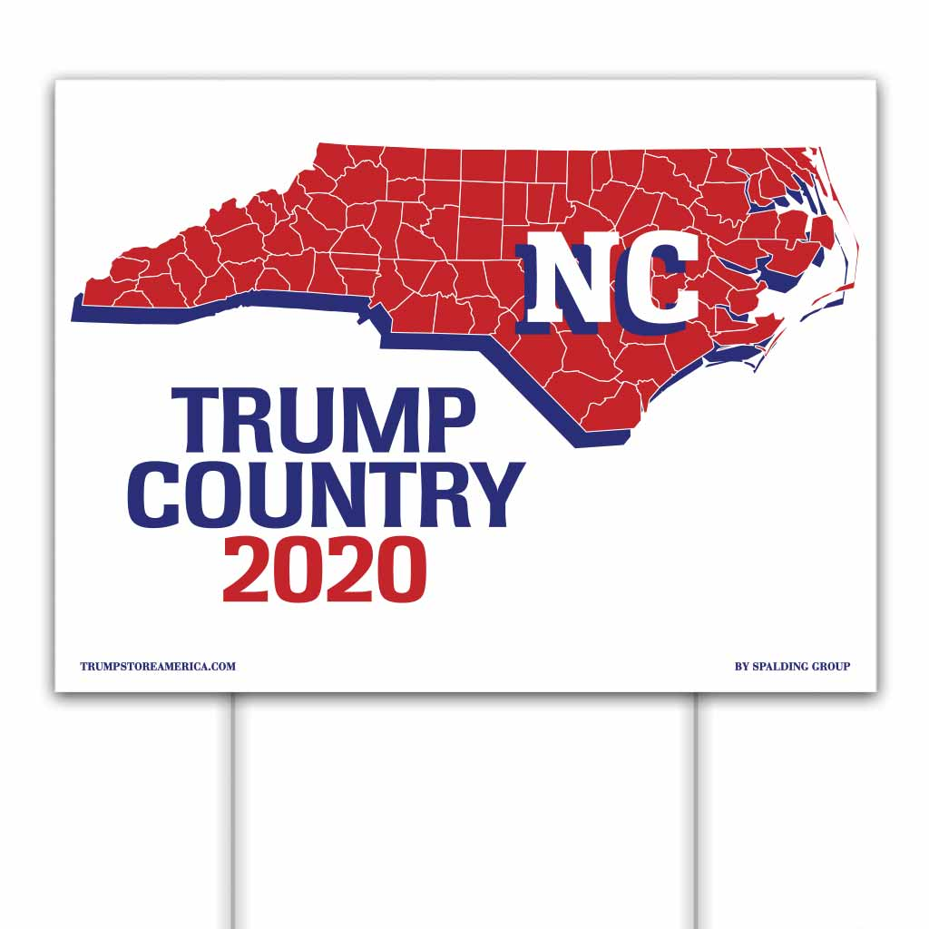 North Carolina is Trump Country 2020 – Yard/Rally Sign