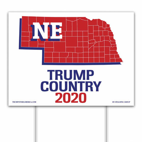 Nebraska is Trump Country 2020 – Yard/Rally Sign