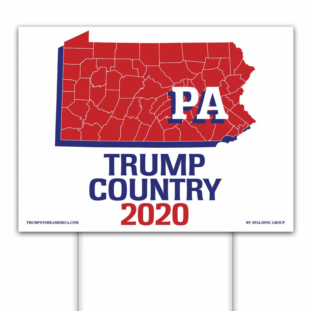 Pennsylvania is Trump Country 2020 – Yard/Rally Sign