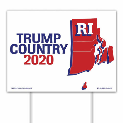 Rhode Island is Trump Country 2020 – Yard/Rally Sign