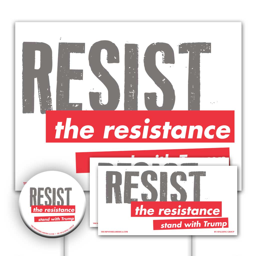 Trump 2020 Yard Sign Kit - Resist the Resistance
