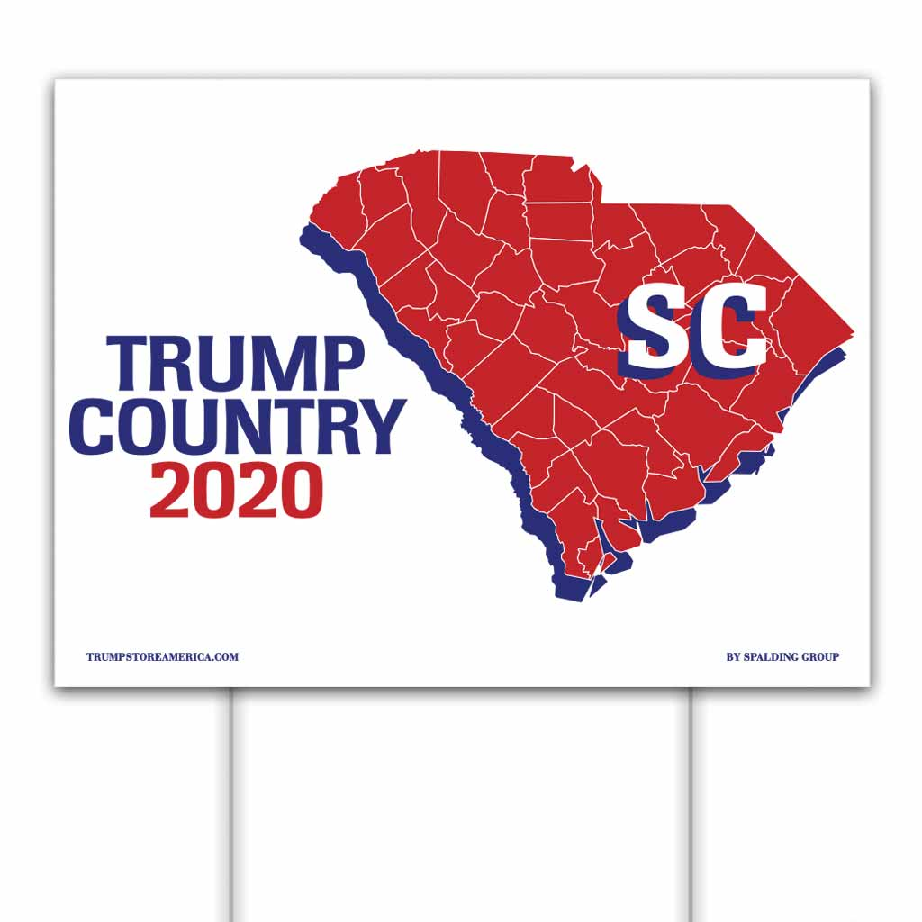 South Carolina is Trump Country 2020 – Yard/Rally Sign