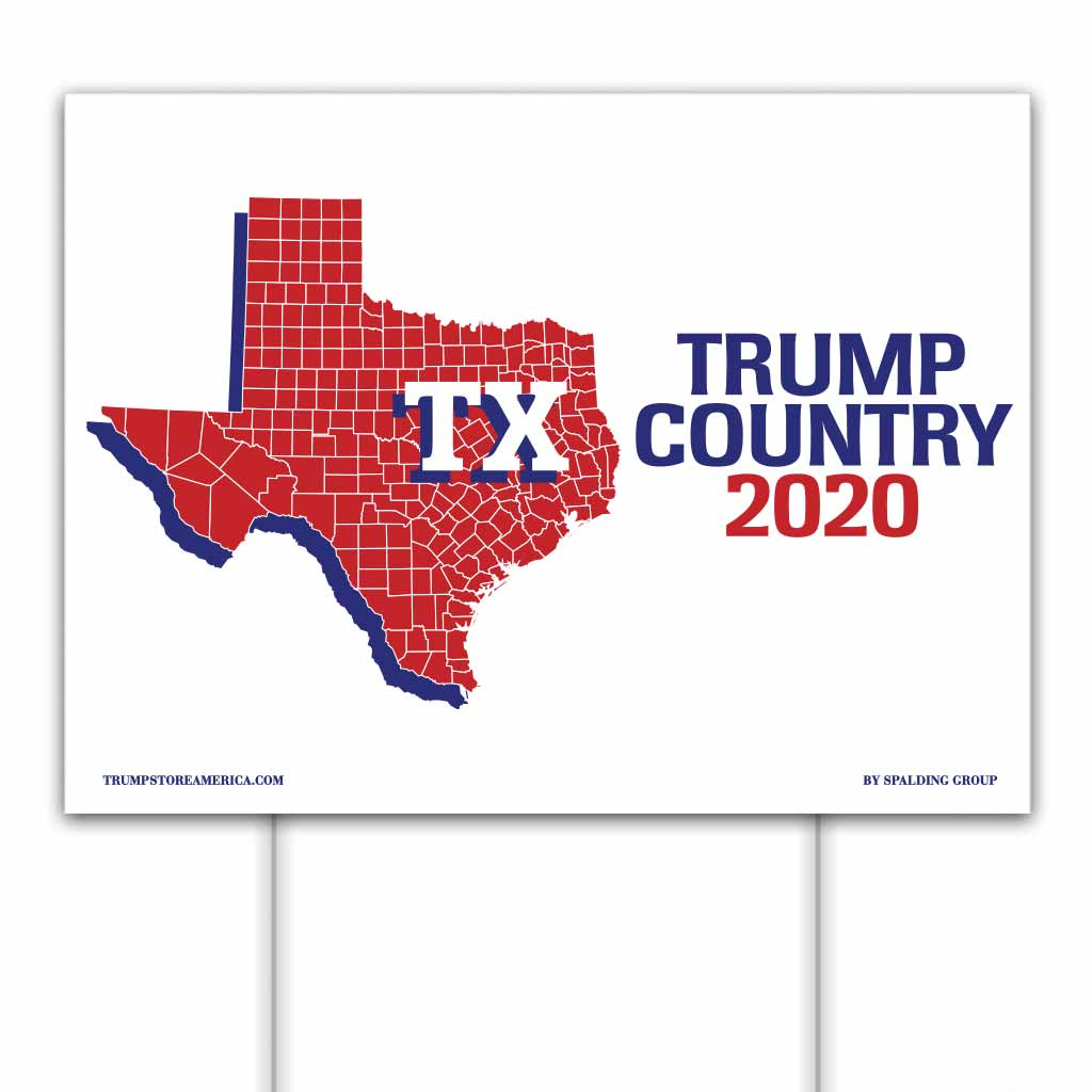Texas is Trump Country 2020 – Yard/Rally Sign