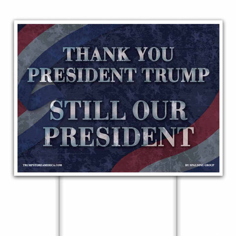 Trump Yard Sign - Thank You Yard Sign